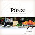 The Ponzi Vineyards Cookbook