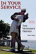 In Your Service: The Veteran's Friend Second Edition (Large Print)