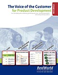 The Voice of the Customer for Product Development, 4th Edition: Your Illustrated Guide to Obtaining, Prioritizing and Using Customer Requirements and