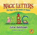Magic Letters: The Keys to the World of Words
