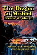 The Dragon Of Mishbil by Brenda W. Clough