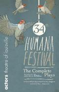 Humana Festival: The Complete Plays