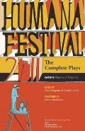 Humana Festival 2011: The Complete Plays