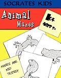 Animal Mazes (Socrates Kids Workbook Series) by Madness Books