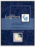 Ethical Judgment: Nurturing Character in the Classroom, Ethex Series Book 2