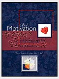 Ethical Motivation: Nurturing Character in the Classroom, Ethex Series Book 3