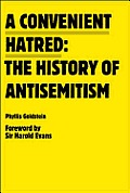Convenient Hatred The History of Antisemitism