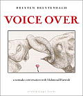 Voice Over: A Nomadic Conversation with Mahmoud Darwish