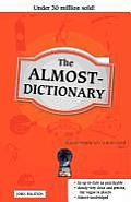 The Almost-Dictionary