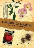A Gardener's Notebook: Life with My Garden