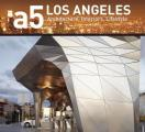 A5 Los Angeles: Architecture, Interiors, Lifestyle (A5 Architecture) Cover