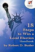 18 Steps to Win a Local Election Handbook