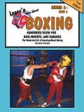 Learn'n More about Boxing Handbook/Guide for Kids, Parents, and Coaches