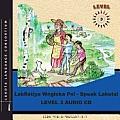 Lakhotiya Woglaka Po! Speak Lakota! Level 3 Audio CD