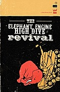 The Elephant Engine High Dive Revival Cover