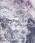 Adventures in New Lands #01: Journals in Greenland: Being Extracts from a Journal Kept in That Country in the Years 1770-1778