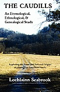 The Caudills: An Etymological, Ethnological, & Genealogical Study