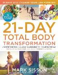 The Primal Blueprint 21-Day Total Body Transformation: A Complete, Step-By-Step, Gene Reprogramming Action Plan Cover