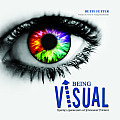 Being Visual: Raising a Generation of Innovative Thinkers
