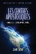 Les Centres Apostoliques
