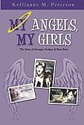 My Angels, My Girls: The Story of Georgia, Sydney & Rem-Rem