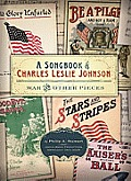 A Songbook of Charles Leslie Johnson: War and Other Pieces