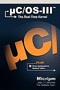 Uc/OS-III: The Real-Time Kernel and the Texas Instruments Stellaris McUs