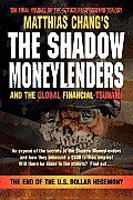 Shadow Moneylenders & the Global Financial Tsunami