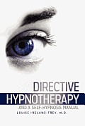 Directive Hypnotherapy and a Self-Hypnosis Manual