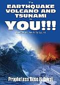 The Earthquake, Volcano and Tsunami in You