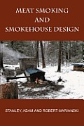 Meat Smoking and Smokehouse Design Cover