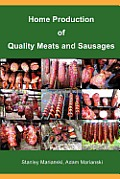 Home Production of Quality Meats & Sausages