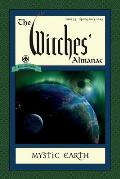 Witches Almanac Issue 33 Spring 2014 Spring 2015 Mystic Earth
