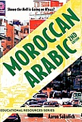 Moroccan Arabic Shnoo the Hell Is...