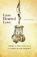 Lion Hearted Love