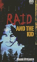 Raid #2: Raid and the Kid