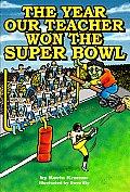 The Year Our Teacher Won the Super Bowl