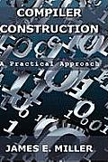 Compilers: A Practical Approach