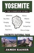 Yosemite The Complete Guide 2nd Edition Yosemite National Park