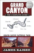 Grand Canyon The Complete Guide Grand Canyon National Park