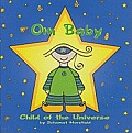 Om Baby Child of the Universe