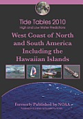 Tide Tables 2010 High and Low Water Predictions West Coast of North Andsouth America