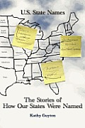 Stories of How Our States Were Named