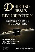Doubting Jesus' Resurrection: What Happened in the Black Box?