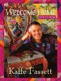 Welcome Home Kaffe Fassett