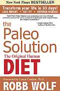 The Paleo Solution: The Original Human Diet Cover