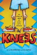 Knees The Mixed Up World of a Boy With Dyslexia
