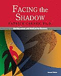 Facing the Shadow: Starting Sexual and Relationship Recovery Cover