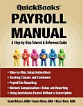 QuickBooks Payroll Manual - A Step by Step Tutorial & Reference Guide