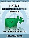 Powerscore LSAT Deconstructed Series Volume 62: The December 2010 LSAT